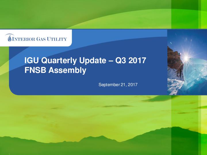 2017 Q3 FNSB/IGU